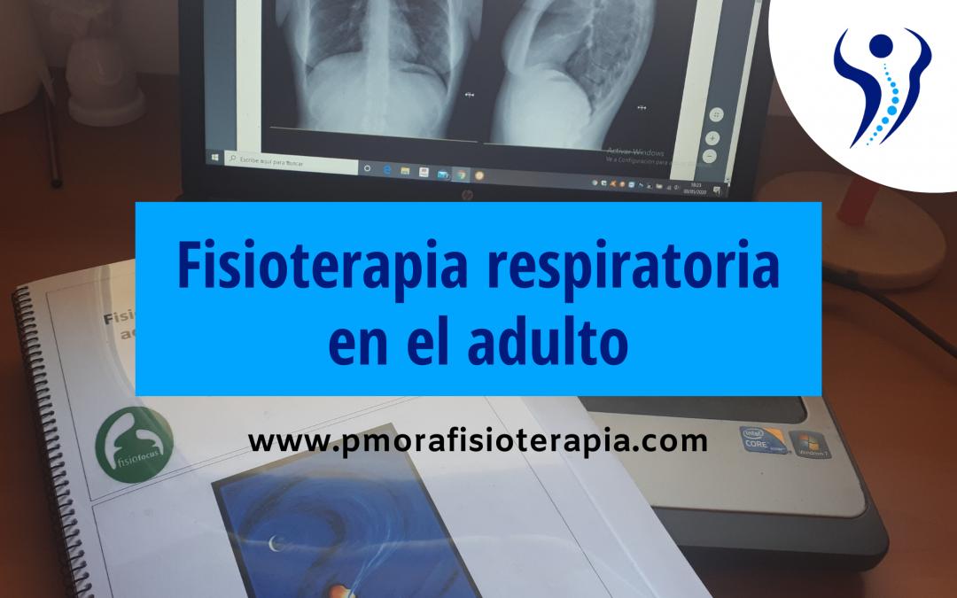 Fisioterapia respiratoria en el adulto
